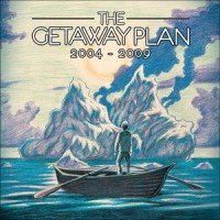 Purchase The Getaway Plan - 2004-2009 CD1