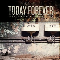 Purchase Today Forever - Profound Measures