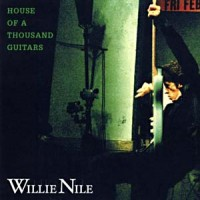 Purchase Willie Nile - House Of A Thousand Guitars