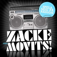 Purchase Zacke - Spela Mig På Radion (feat. Movits) (CDS)
