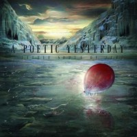 Purchase A Poetic Yesterday - A Little South Of Zero
