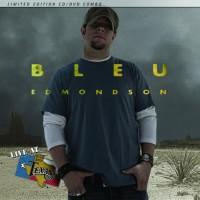 Purchase Bleu Edmondson - Live At Billy Bob's Texas