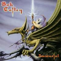 Purchase Bob Catley - Immortal