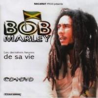 Purchase Bob Marley & the Wailers - Les Dernières Heures De Sa Vie