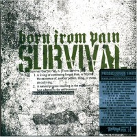 Purchase Born From Pain - Survival