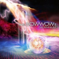 Purchase Bow Wow - The Bow Wow II (Decennium)