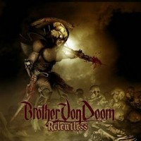 Purchase Brother Von Doom - Relentless