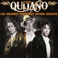 Purchase Cafe Quijano - Los Grandes Éxitos Del Sonido Quijano
