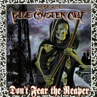 Purchase Blue Oyster Cult - Don't Fear The Reaper:  The Best Of Blue Oyster Cult
