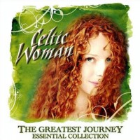 Purchase Celtic Woman - The Greatest Journey: Essential Collection