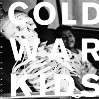 Purchase Cold War Kids - Loyalty to Loyalty