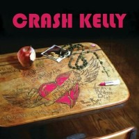 Purchase Crash Kelly - One More Heart Attack