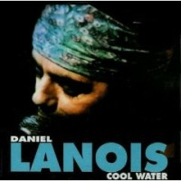 Purchase Daniel Lanois - Cool Water
