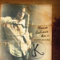 Purchase Darrin Kohavi - Please Believe Me (EP)