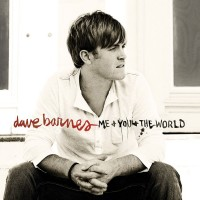 Purchase Dave Barnes - Me + You + The World