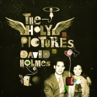Purchase David Holmes - The Holy Pictures