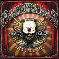 Purchase Dezperadoz - An Eye For An Eye
