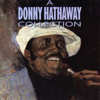 Purchase Donny Hathaway - A Donny Hathaway Collection