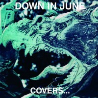 Purchase Down In June - Covers... Death In June