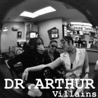 Purchase Dr. Arthur - Villains (EP)