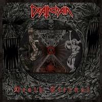 Purchase Deathchain - Death Eternal