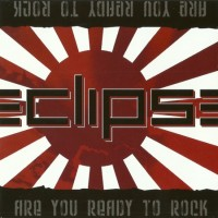 Purchase ECLIPSE - Are You Ready To Rock