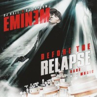 Purchase Eminem - Before The Relapse (Bootleg)