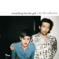Purchase Everything But The Girl - The 90s Collection