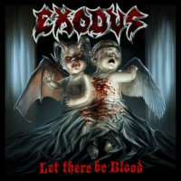 Purchase Exodus - Let there be Blood