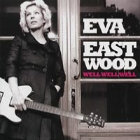 Purchase Eva Eastwood - Well, Well, Well