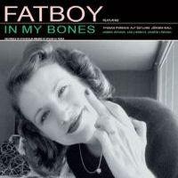 Purchase Fatboy - In My Bones