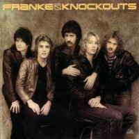Purchase Franke & The Knockouts - Franke & The Knockouts