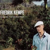 Purchase Fredrik Kempe - Songs For Your Broken Heart