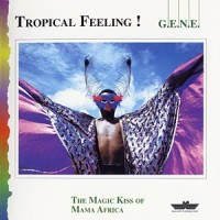Purchase G.E.N.E. - Tropical Feeling!