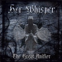 Purchase Her Whisper - The Great Unifier