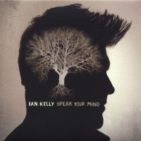 Purchase Ian Kelly - Speak Your Mind