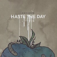 Purchase Haste the Day - Dreamer