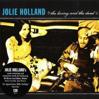 Purchase Jolie Holland - The Living and the Dead