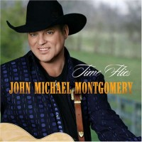 Purchase John Michael Montgomery - Time Flies