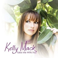 Purchase Kelly Mack - Take Me With You