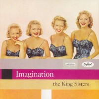 Purchase King Sisters - Imagination