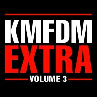Purchase KMFDM - Extra Vol. 3 CD2