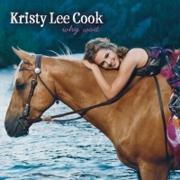 Purchase Kristy Lee Cook - Why Wait