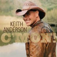Purchase Keith Anderson - C'mon!