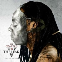 Purchase Lil Wayne - The Leak 5 (Bootleg)