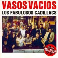 Purchase Los Fabulosos Cadillacs - Vasos Vacios