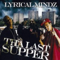 Purchase Lyrical Mindz - Tha Last Supper