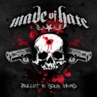 Purchase Made of Hate - Bullet in your Head