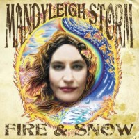 Purchase Mandyleigh Storm - Fire & Snow