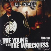 Purchase Lil Peace - The Young And The Wreckless